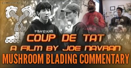 "Mushroom Blading Comments USD Skates Team Video ""Coup De Tat"" (Joe Navran 2000)"