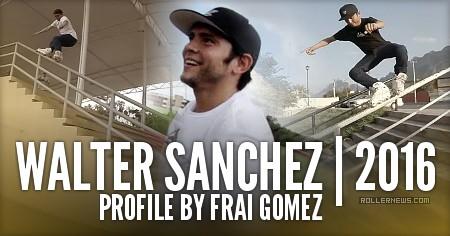 Walter Sanchez (Mexico): 2016 Profile by Frai Gomez