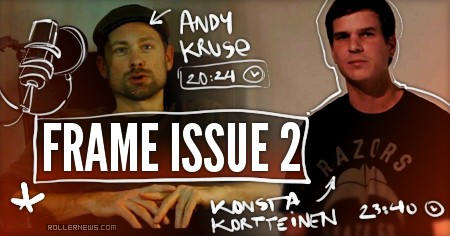 Frame Issue 2 (2016):  International Extreme Sports Stars -  Starring Andy Kruse & Konsta Kortteinen