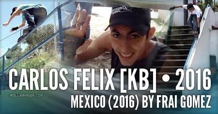 Carlos Felix (KB): Mexico (2016) by Frai Gomez