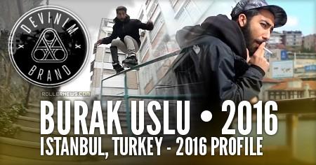 Burak Uslu (Istanbul, Turkey): 2016 Profile