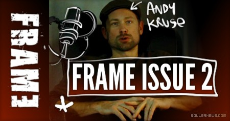 Andy Kruse: Frame Issue 2 (2016) Interview