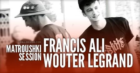 Wouter Legrand & Francis Ali: Matroushki Sesh (2016)
