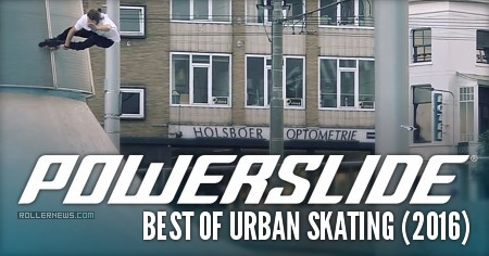 Powerslide: Best of Urban Skating (2016) with Eugen Enin, Mery Munoz, Nick Lomax & Friends