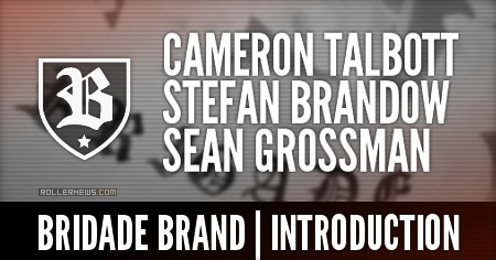 Brigade Brand: Introduction (2016) feat. Cameron Talbott, Stefan Brandow & Sean Grossman