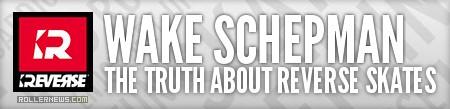 Wake Schepman: The truth about Reverse Skates