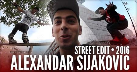 Alexandar Sijakovic - Street Edit 2016