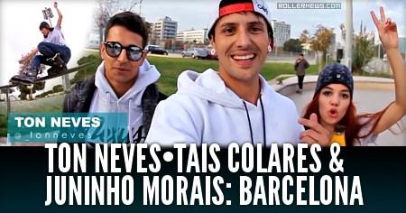 Ton Neves, Tais Colares & Juninho Morais: Chill Park Session in Barcelona (Spain, 2016)