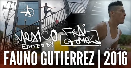 Fauno Gutierrez (Mexico): 2016 Profile by Frai Gomez