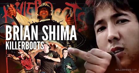 Brian Shima : Killerboots Profile by Carl Sturgess