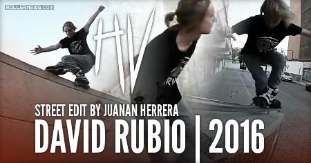 David Rubio (16, Spain): Street Edit (2016) by Juanan Herrera + Fails Section