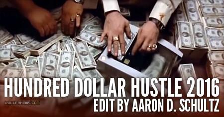 Hundred Dollar Hustle (2016) by Aaron D Schultz