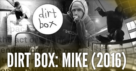 Dirt Box: Mike (2016)