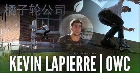 Kevin Lapierre - Orange Wheel Company (2017)