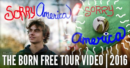 Happy Birthday Elliot Feltner! - 2016 footage from Sorry America, The Born Free Tour Video