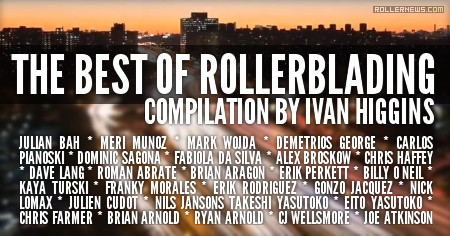 The Best of Rollerblading (2017)