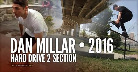 Dan Millar (Montreal) - Hard Drive 2 Section (2016)