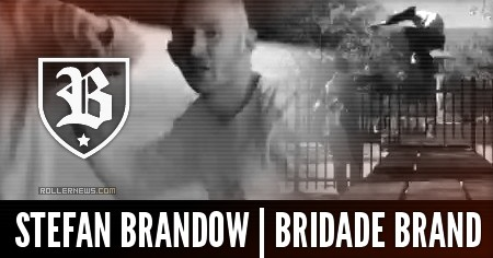 Stefan Brandow: Baltimore, Brigade Edit (2017)