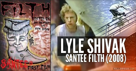 Lyle Shivak: Santee Filth, Section (2008)