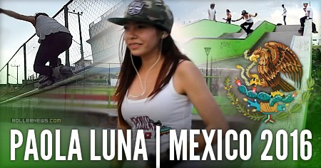 Paola Luna (Mexico): CMDX Edit (2017)