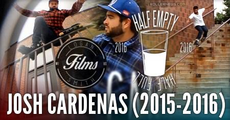 Josh Cardenas: Half Empty Half Full (2015-2016)