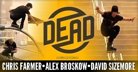 A Tribe Called DEAD (Dead Wheels Clips Compilation) with Chris Farmer, Alex Broskow, David Sizemore