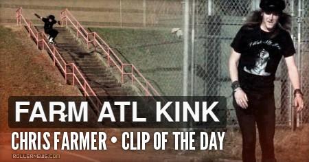 Clip of the day: Chris Farmer - ATL Kink