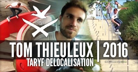 Tom Thieuleux: Taryf Delocalisation Section (2016)
