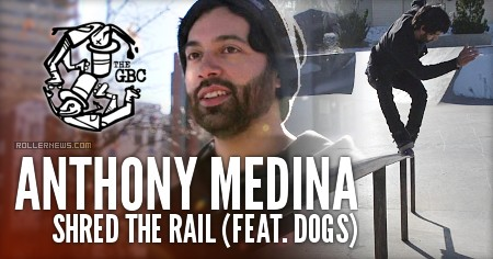 Anthony Medina - Shred the rail (feat. dogs) - 2017