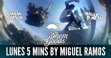 Themgoods: Lunes 5 mins by Miguel Ramos