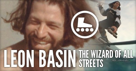 Leon Basin: The Wizard of All Streets
