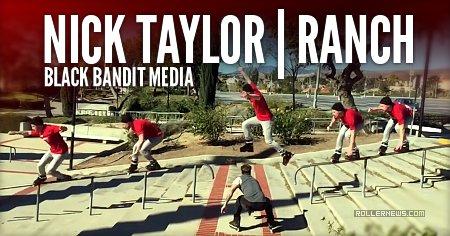 Nick Taylor: Black Bandit Media - Ranch Section