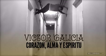 Victor Galicia: Corazon, Alma y Espiritu