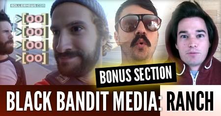 Black Bandit Media: Ranch (2016) Bonus Section