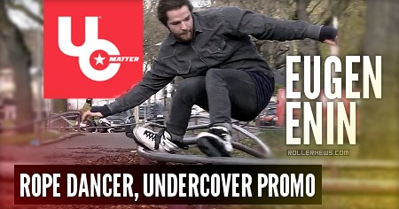 Eugen Enin: ROPE DANCER, Undercover Promo (2017)