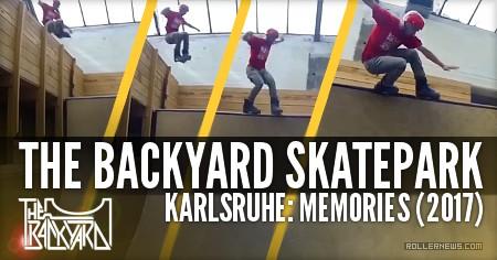 The BackYard Skatepark (Karlsruhe): Memories (2017)
