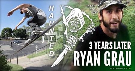 Ryan Grau: Haunted   3 years Later (2017)
