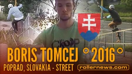 Boris Tomcej (Poprad, Slovakia): 2017 Street Edit