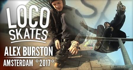 Alex Burston in Amsterdam | Locoskates (2017)