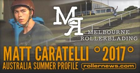 Matt Caratelli (Australia): Summer  Profile (2017)