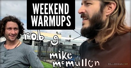 Weekend Warmups with Rob G & Mike (2017)