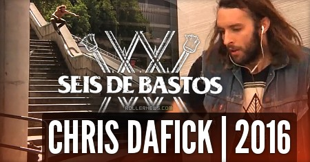 Chris Dafick: Seis de Bastos (2016) Section