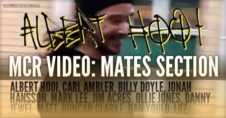 MCR Video (2016) by Alex Burston | Mates Section with Albert Hooi, Blake Bird, Korey Waikiki & more