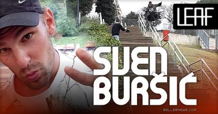 Sven Bursic (40, Croatia): Leaf Frames, OG Edit (2016)