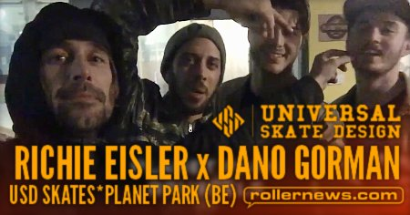 Planet Aeon – Richie Eisler & Dano Gorman @ Planet Park, Brussels – USD Skates (2017)
