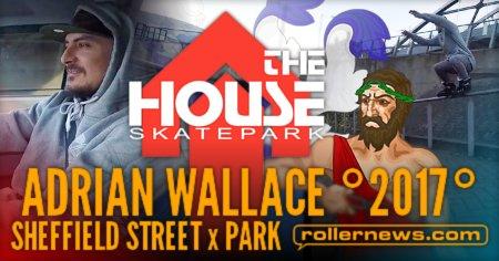 Adrian Wallace - 3 hours in Sheffield (UK), Street + Park Clips (2017)