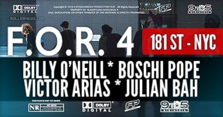 181st (NYC) – FOR 4 Bonus (2017) by Erick Rodriguez with Billy O'neill, Boschi Pope, Victor Arias & Julian Bah