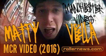 Matty Vella – MCR Video (2016) Section
