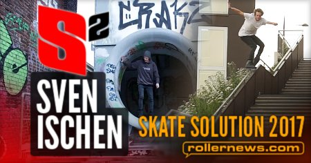 Sven Ischen (Germany): Skate Solution - 2017 Profile