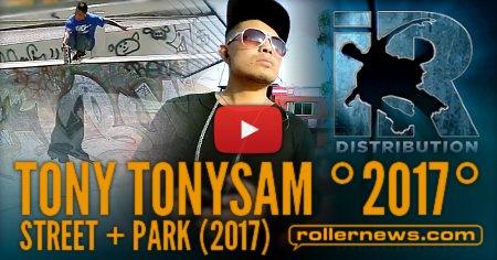 Tony TonySam (Peru) Street + Park (2017) Iroll Edit
